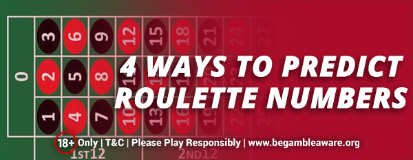 4-ways-to-predict-roulette-numbers