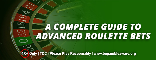 A-Complete-Guide-to-Advanced-Roulette-bets (1)