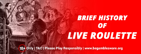 Brief-History-of-Live-Roulette