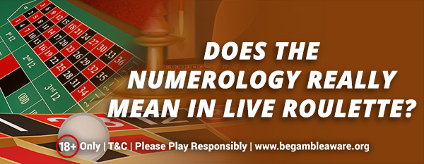 Does-the-Numerology-Really-mean-in-Live-Roulette