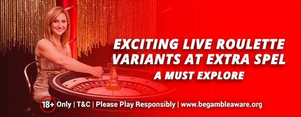 Exciting-Live-Roulette-Variants-at-Extra-Spel-A-Must-Explore