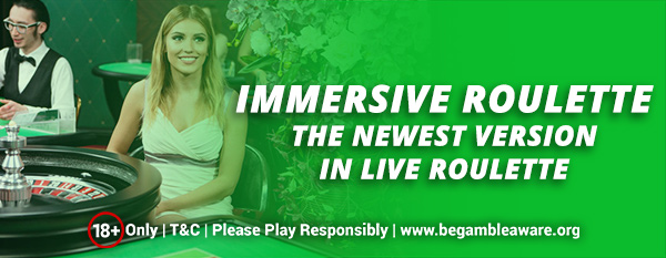 Immersive-Roulette-the-newest-version-in-live-Roulette