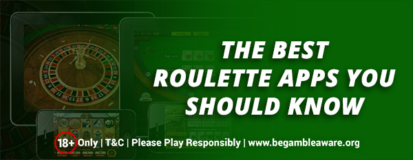 The-Best-Roulette-Apps-you-should-know