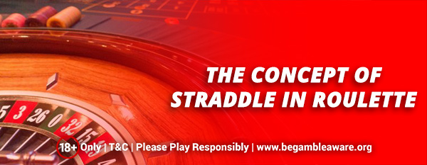 The-Concept-of-Straddle-in-Roulette