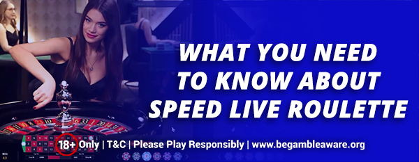 What-you-need-to-know-about-Speed-Live-Roulette