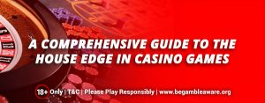 A-comprehensive-guide-to-the-house-edge-in-casino-games