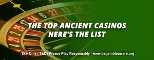 The-Top-Ancient-Casinos-Heres-the-list
